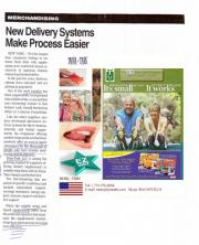 NEW DELIVERY SYSTEM MAKES PROCESS EASIER