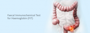 FAECAL IMMUNOLOGICAL TEST FOR HAEMOGLOBIN (FIT)
