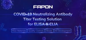 COVID-19 Neutralizing Antibody Titer Test Solution offering raw materials and quality controls that apply in sVNT to support the NAbs ELISA & CLIA reagent development